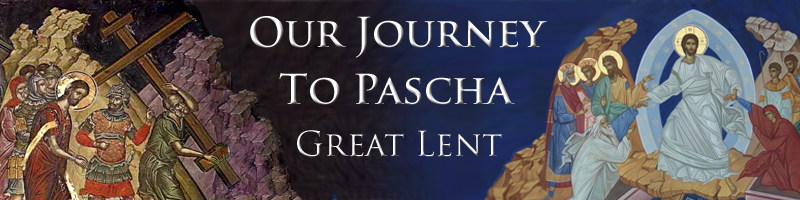 Journey to Great Lent